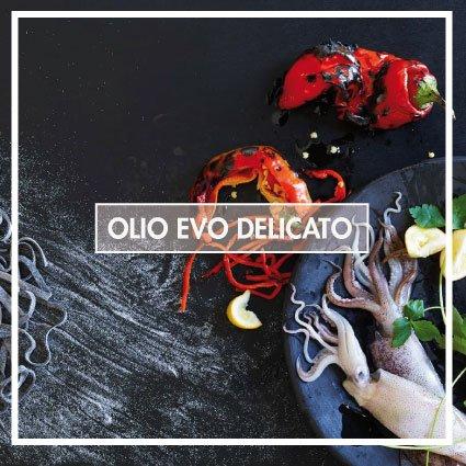 olio evo delicato